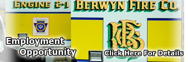 Berwyn Fire Company Employment Opportunity - Click Here for Details!